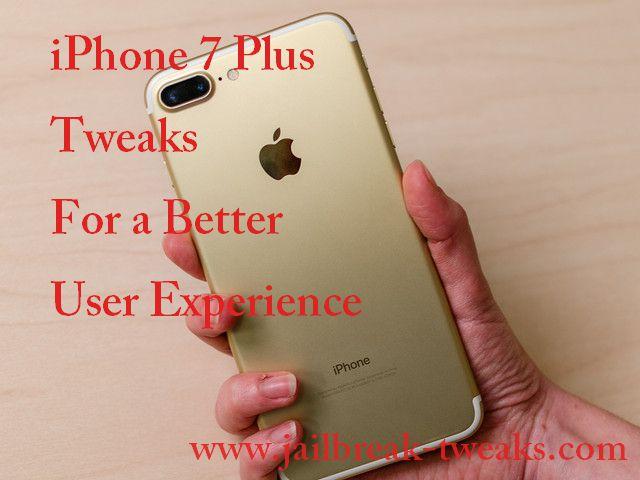 iphone 7 plus tweaks